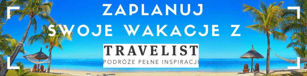 Zaplanuj swoje wakacje z TRAVELIST.PL