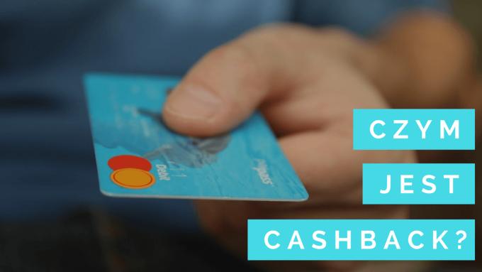 Czym jest cashback?