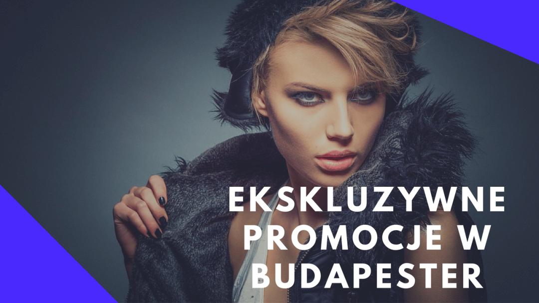 Ekskluzywne promocje w Budapester