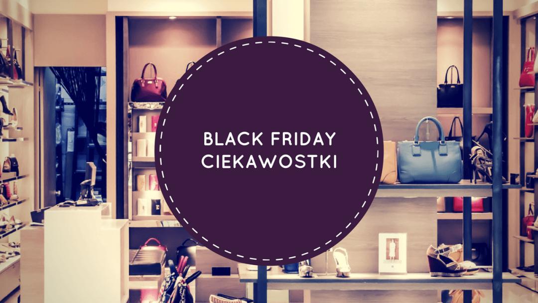 Black Friday – ciekawostki