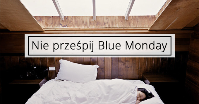 Zrabatowani.pl mają sposób na Blue Monday 2017