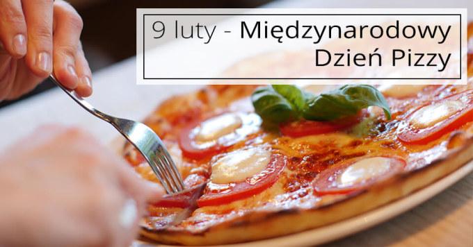 Świętuj Międzynarodowy Dzień Pizzy Promocjami