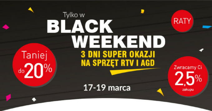 3 dni super okazji – Black Weekend 17-19 marca