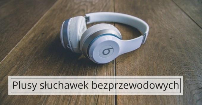 Wygodne słuchawki