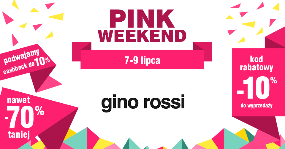 Pink Weekend w Gino Rossi