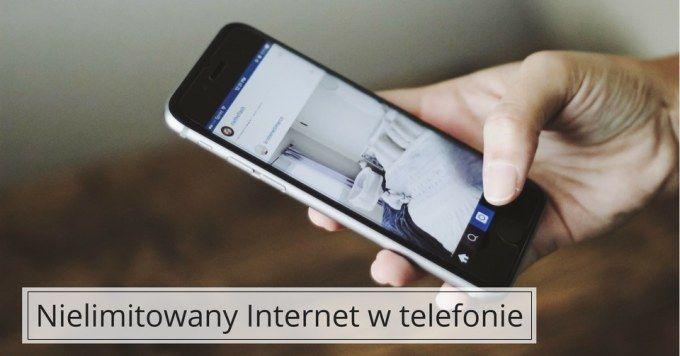 Internet w telefonie bez limitu
