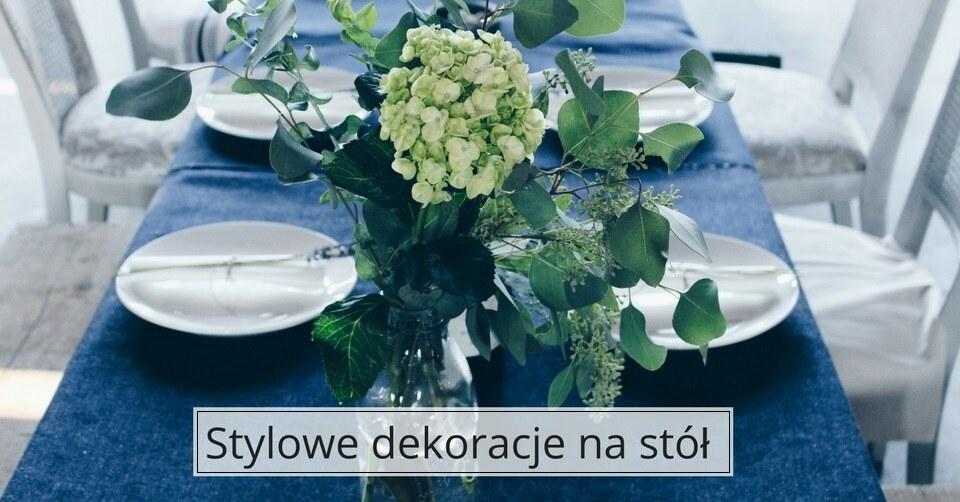 Dekoracje na stół – obiad w stylowym otoczeniu