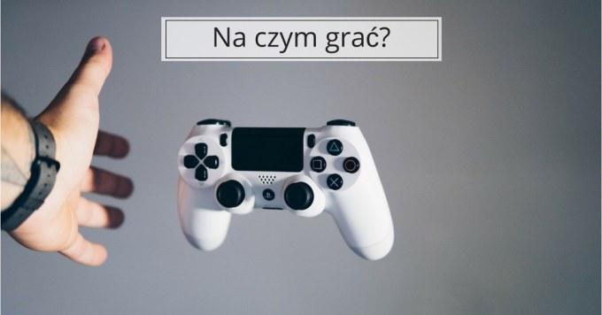 Konsola do gier – jaką wybrać?