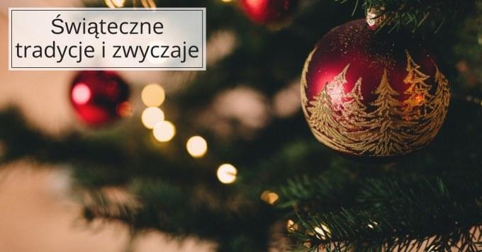 Tradycje i zwyczaje Bożonarodzeniowe