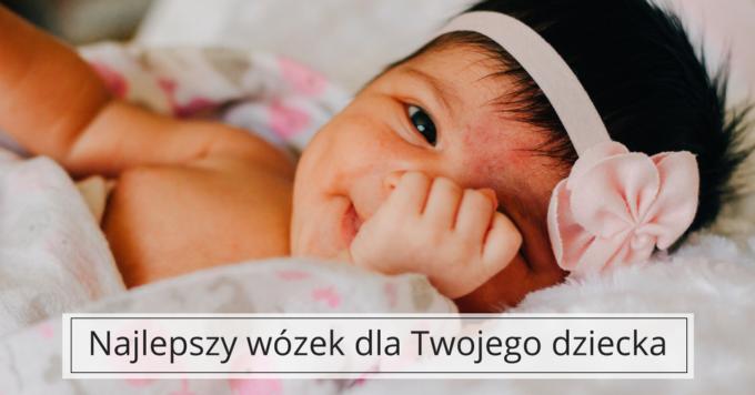 Wózek dla niemowlaka – o czym pamiętać?