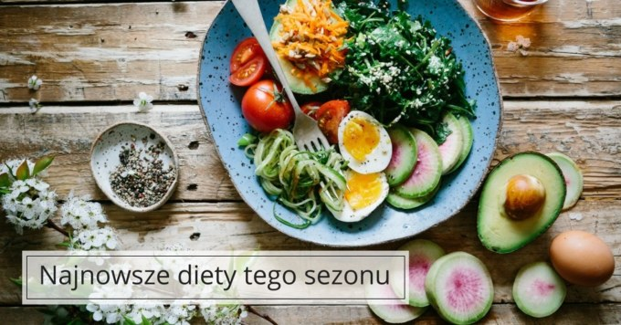 Najpopularniejsze diety sezonu