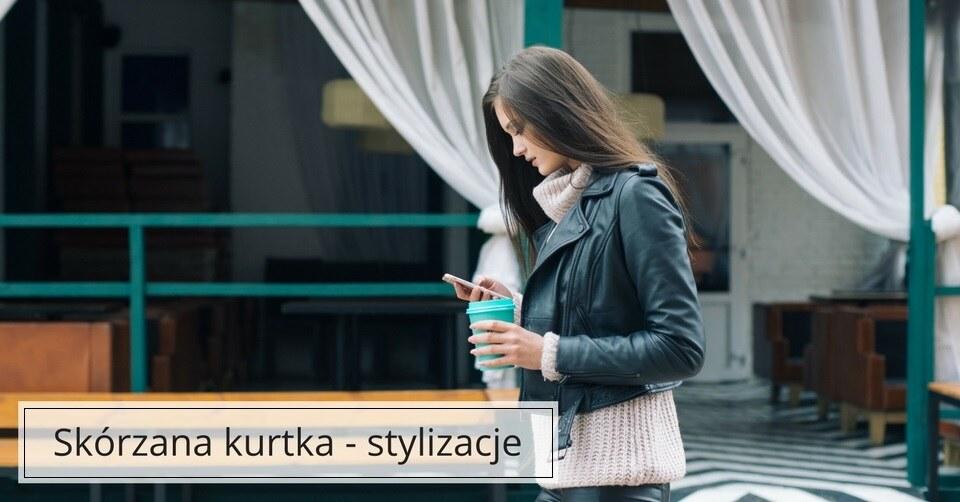 7637548baf0f7 Z czym nosić skórzaną kurtkę? - blog zrabatowani.pl