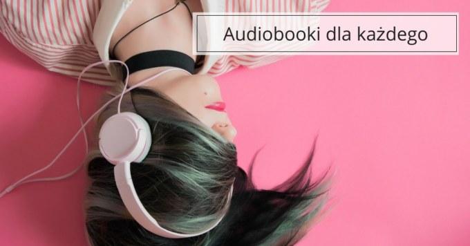 Zalety i wady audiobooków