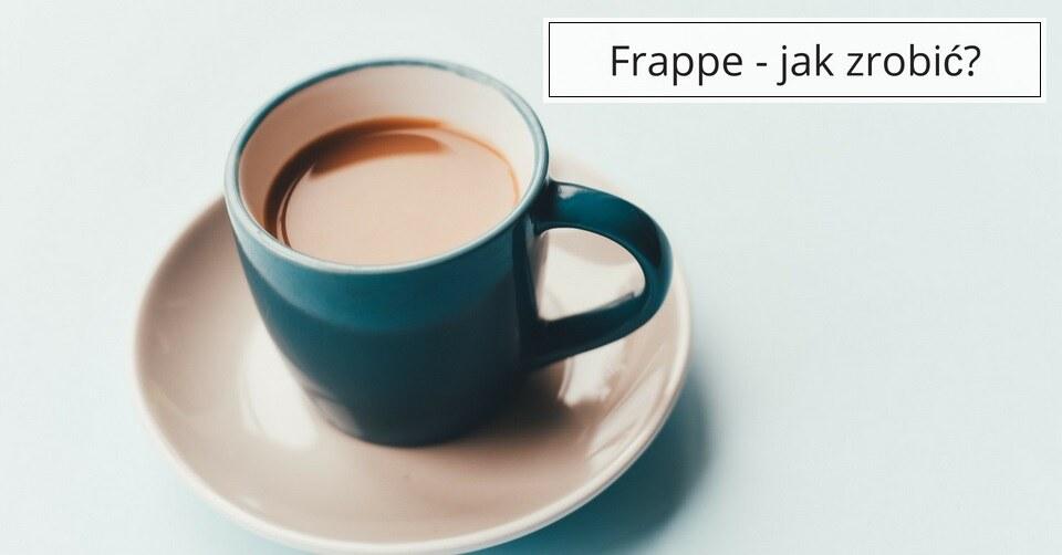Frappe, czyli jak zrobić kawę na zimno?