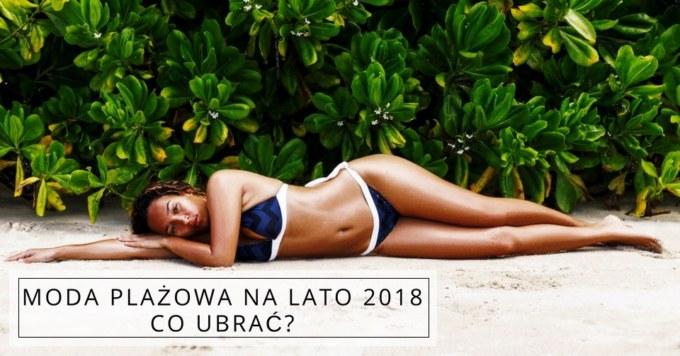 Co w tym roku na plaże?