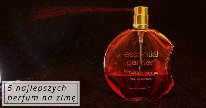 Perfumy na zimę
