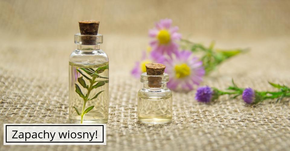 Najlepsze perfumy na wiosnę!