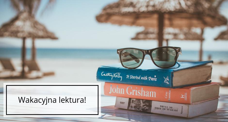 Najlepsze książki na urlop?