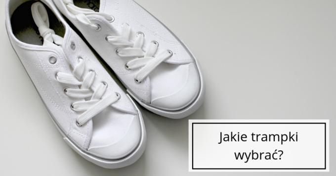 Trampki – obuwie idealne do szkoły, i do pracy