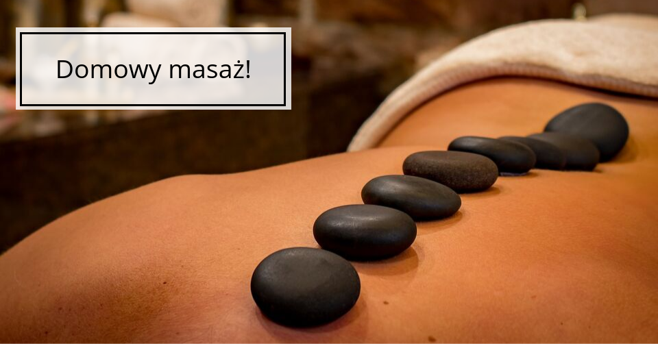 Domowy masaż – jakiego sprzętu używać?