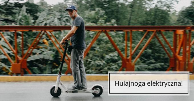 Hulajnoga elektryczna – szybki transport po mieście!