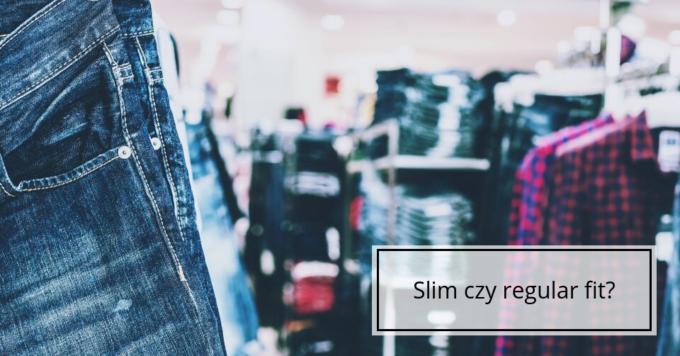 Slim i regular fit – czym się różnią?