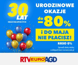 Urodzinowy weekend RTV EURO AGD