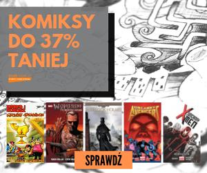 Komiksy do 37% taniej!