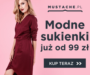 Modne sukienki od 99 zł w Mustache!