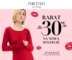 Rabat do 30% w Femestage!