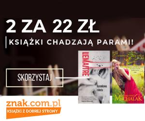 Znak: 2 tytuły za 22 zł!