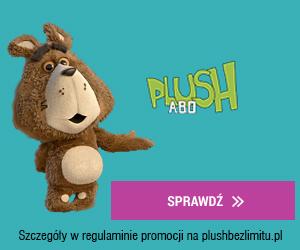 Nowe oferty od Plush