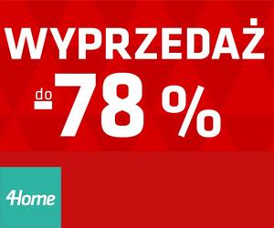 4Home: Wyprzedaż do -78%