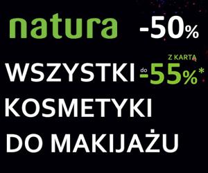 Zniżki do -55% w Natura!