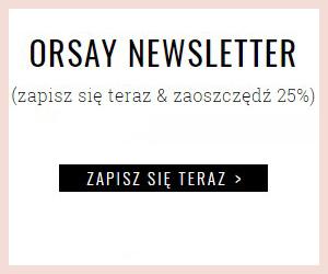 Orsay: Zyskaj rabat 25%