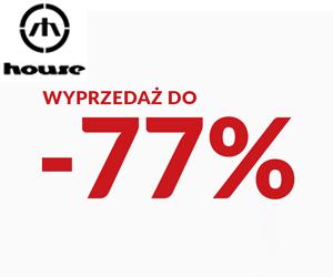 House: Zniżki do -77%