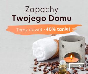 Zapachy do domu -40% taniej!