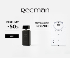 Perfumy -50% do koszuli Recman!