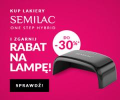 Promocja -30% na lampę w Semilac!